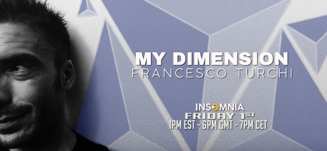 My Dimension with Francesco Turchi