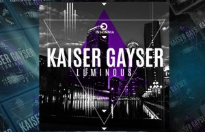 Kaiser Gayser - Luminous LP
