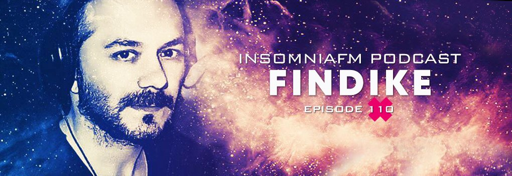 Insomniafm Podcast with Findike